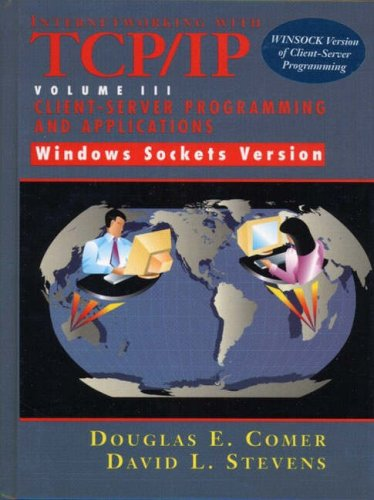 9780132613484: Internetworking with TCP/IP Volume 3 : Client-Server Programming and Applications Windows Sockets Version