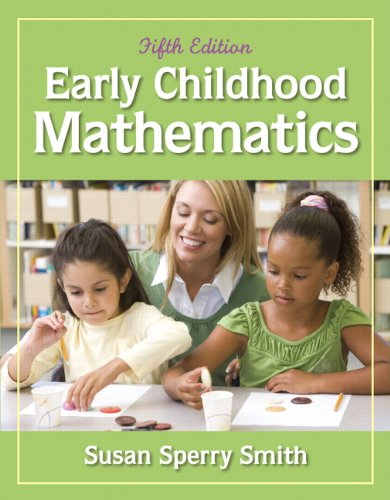 Early Childhood Mathematics (5th Edition): Sperry Smith, Susan