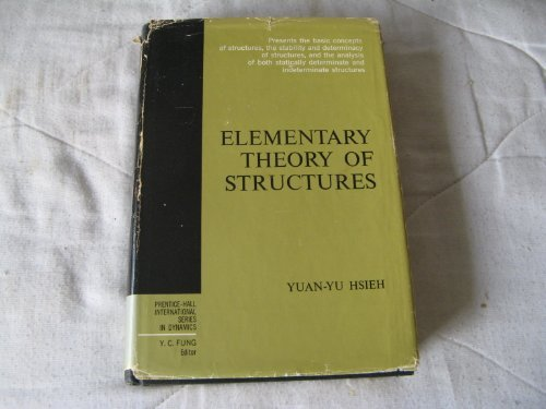 9780132615525: Elementary Theory of Structures (International Series in Dynamics)