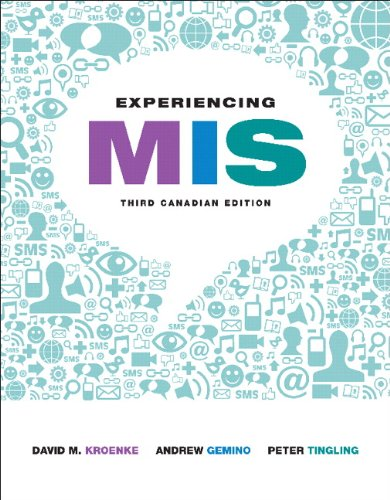 Experiencing MIS, Third Canadian Edition (3rd Edition)