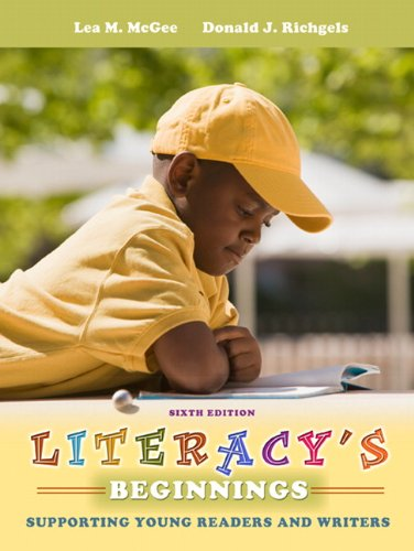 9780132617659: Literacy's Beginnings: Supporting Young Readers and Writers (6th Edition)