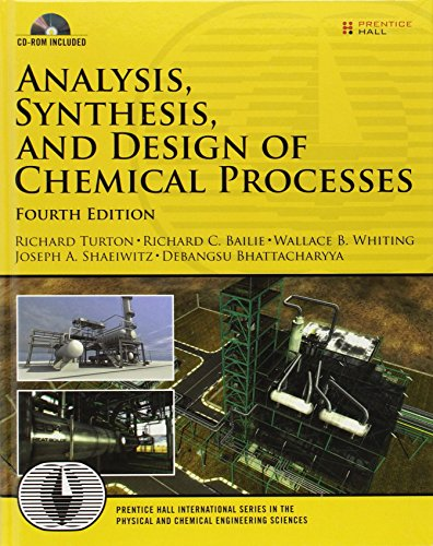 9780132618120: Analysis, Synthesis and Design of Chemical Processes (4th Edition) (Prentice Hall International Series in the Physical and Chemical Engineering Sciences)
