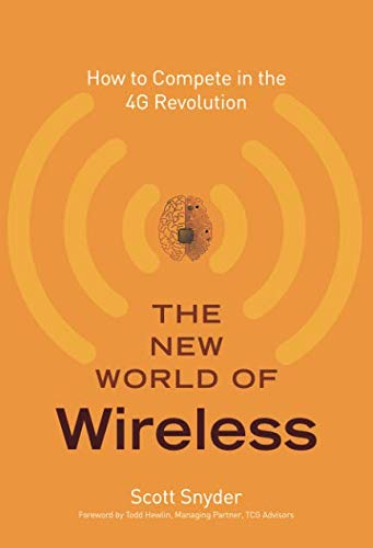 9780132618175: The New World of Wireless: How to Compete in the 4G Revolution
