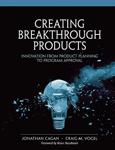 9780132618625: Creating Breakthrough Products: Innovation from Product Planning to Program Approval (paperback)