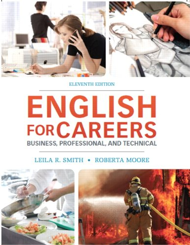 English for Careers: Business, Professional and Technical: Moore, Roberta; Smith
