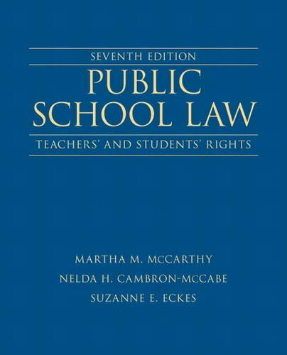 9780132619318: Public School Law: Teachers' and Students' Rights (7th Edition)