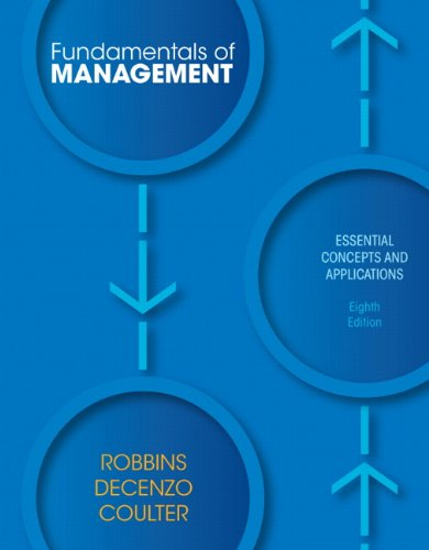 Fundamentals of Management: Essential Concepts and Applications (8th Edition): Robbins, Stephen P.;...