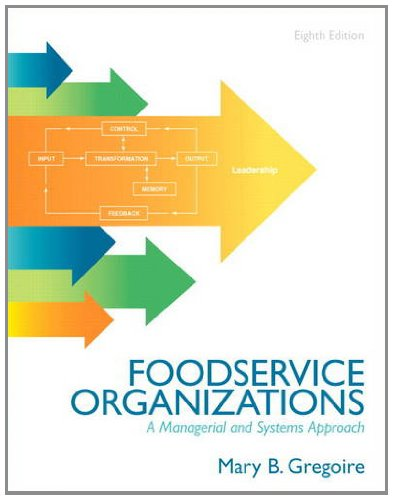9780132620819: Food Service Organizations: A Managerial and Systems Approach (8th Edition)