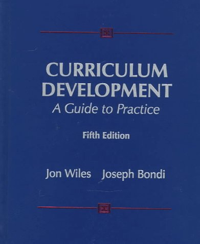 9780132620987: Curriculum Development: A Guide to Practice