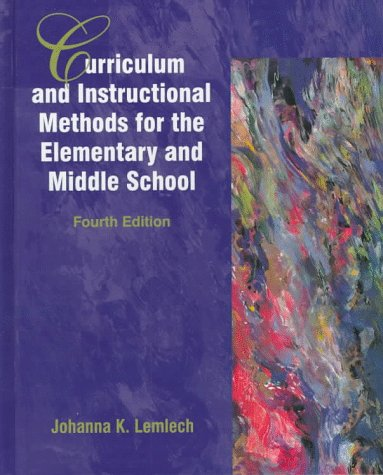 9780132621304: Curriculum and Instructional Methods for the Elementary and Middle School