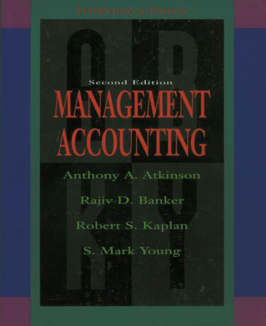 9780132621632: Management Accounting (The Robert S. Kaplan Series in Management Accounting)