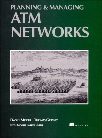 9780132621892: Planning and Managing ATM Networks