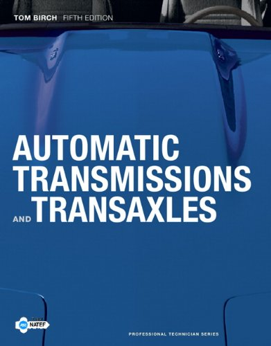 9780132622271: Automatic Transmissions and Transaxles (5th Edition) (Professional Technician)