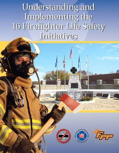 Understanding and Implementing the 16 Firefighter Life: National Fallen Firefighters