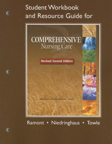 9780132622929: Student Workbook and Resource Guide for Comprehensive Nursing Care, Revised Second Edition