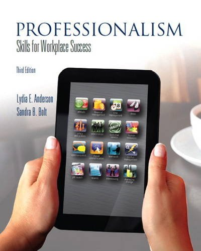 Professionalism: Skills for Workplace Success (3rd Edition): Lydia E. Anderson,