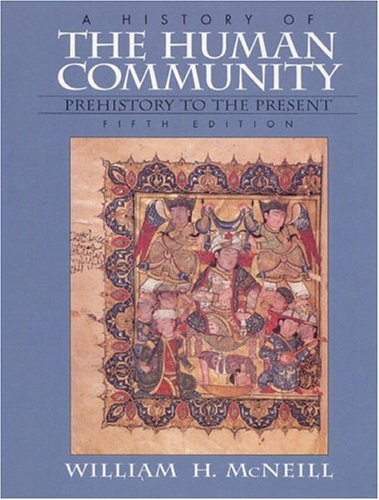 9780132625104: History of the Human Community, A, Combined (5th Edition)