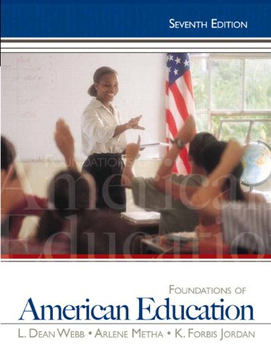9780132626125: Foundations of American Education, 7th Edition
