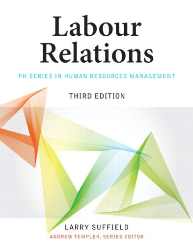 9780132626323: Labour Relations (3rd Edition)