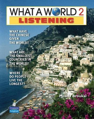 9780132626545: What a World Listening 2: Amazing Stories from Around the Globe (Student Book and Classroom Audio CD)