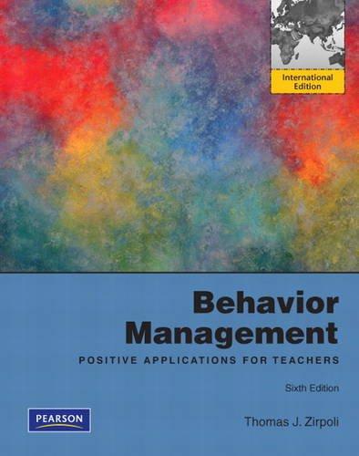 9780132627320: Behavior Management: Positive Applications for Teachers