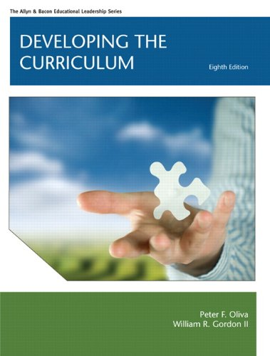 9780132627511: Developing the Curriculum (Allyn & Bacon Educational Leadership)