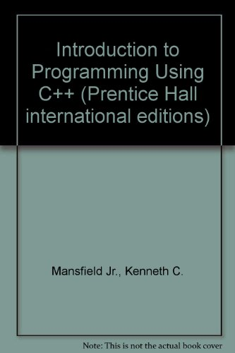 9780132628419: Introduction to Programming Using C++ (Prentice Hall international editions)