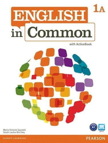 9780132628594: English in Common 1A Split: Student Book and Workbook with ActiveBook: 1A