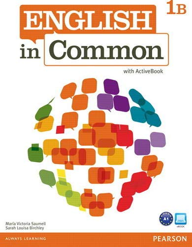 9780132628617: English in Common 1b Split: Student Book and Workbook with Activebook