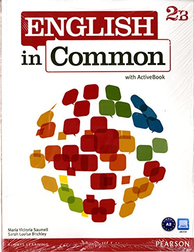 9780132628709: English in Common 2B Split: Student Book with ActiveBook and Workbook and MyEnglishLab