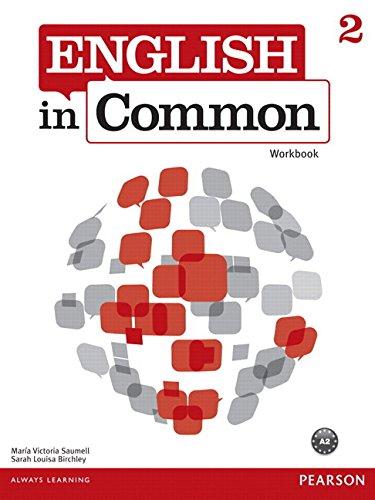 9780132628716: English in Common 2 Workbook