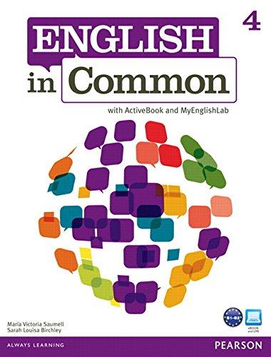 9780132628877: English in Common 4 with ActiveBook and MyEnglishLab