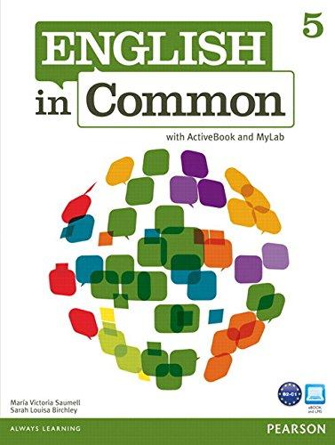 9780132628976: English in Common 5 with ActiveBook and MyEnglishLab