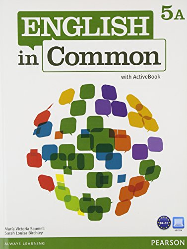 9780132628990: English in Common 5A Split: Student Book with ActiveBook and Workbook and MyEnglishLab