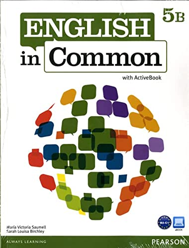 9780132629010: English in Common 5B Split: Student Book with ActiveBook and Workbook and MyEnglishLab