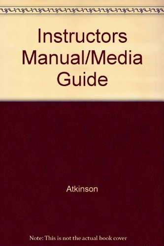 Instructors Manual/Media Guide: Atkinson