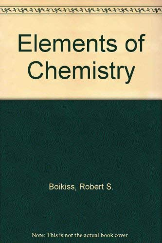 9780132635837: Elements of Chemistry: General, Organic and Biological