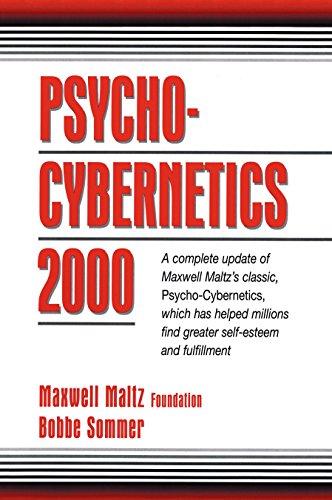 Psycho Cybernetics 2000: Foundation, Maxwell Maltz;