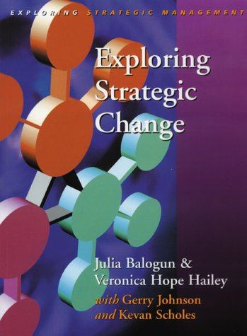 9780132638562: Exploring Strategic Change (Exploring Strategic Management)
