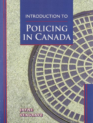9780132639972: Introduction to Policing in Canada