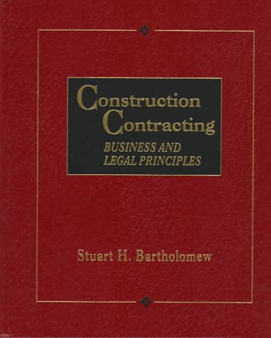9780132644419: Construction Contracting: Business and Legal Principles