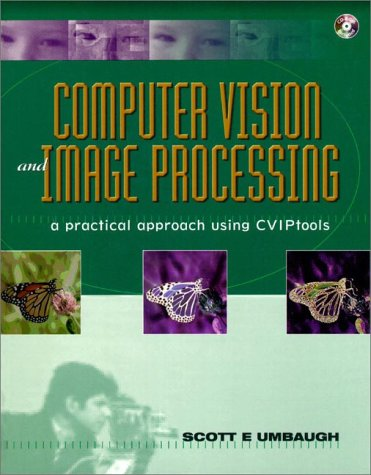 9780132645997: Computer Vision and Image Processing: A Practical Approach Using CVIPTools (BK/CD-ROM)