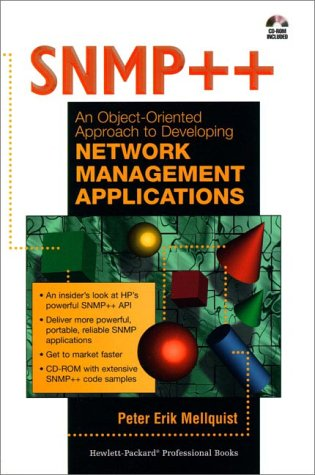9780132646079: SNMP++: An Object-Oriented Approach to Developing Network Management Applications (Bk/CD-ROM)