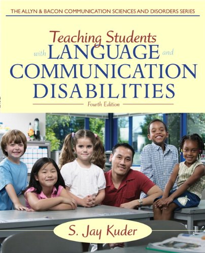 9780132656665: Teaching Students with Language and Communication Disabilities (4th Edition) (The Allyn & Bacon Communication Sciences and Disorders)