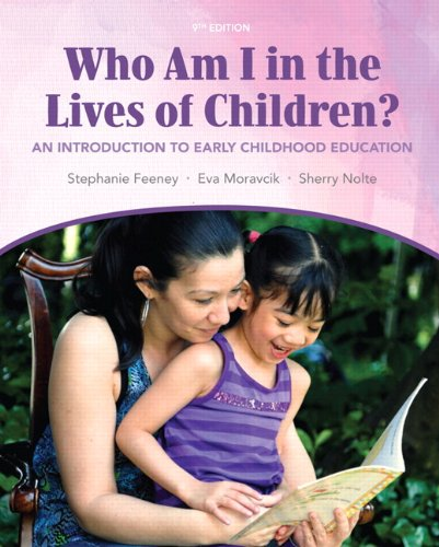 9780132657044: Who am I in the Lives of Children? An Introducton to Early Childhood Education