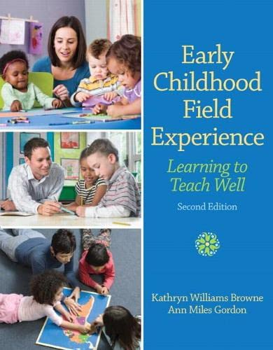 Early Childhood Field Experience: Learning to Teach: Ann Miles Gordon,