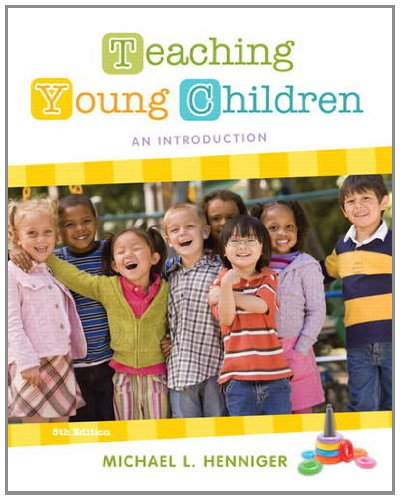 9780132657105: Teaching Young Children: An Introduction (5th Edition)