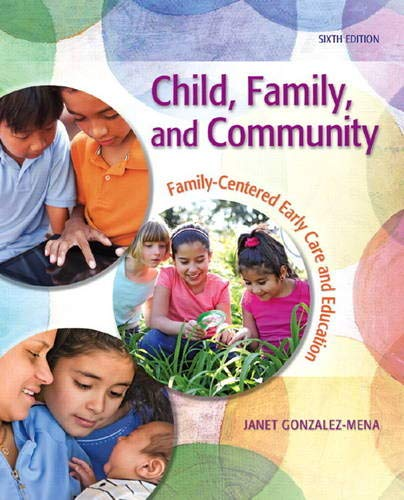 9780132657143: Child, Family, and Community: Family-Centered Early Care and Education