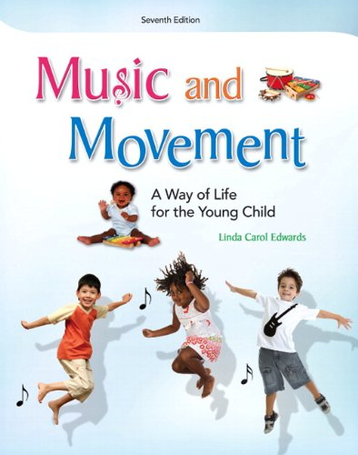 9780132657167: Music and Movement: A Way of Life for the Young Child (7th Edition)