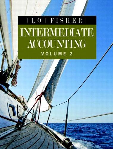Intermediate Accounting, Vol. 2 Plus MyAccountingLab with: Fisher, George, Lo,